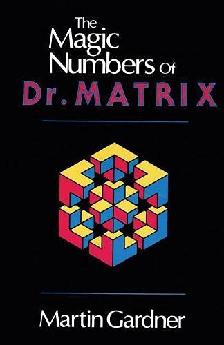 9780879752828: The Magic Numbers of Dr. Matrix