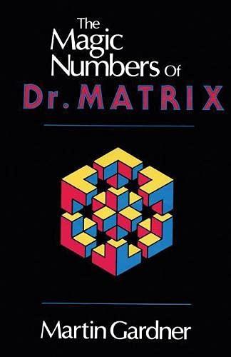 9780879752828: The Magic Numbers of Dr. Matrix