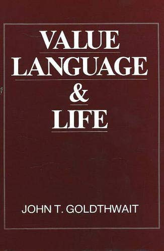 Value Language and Life: An Essay in: Goldthwait, John T.
