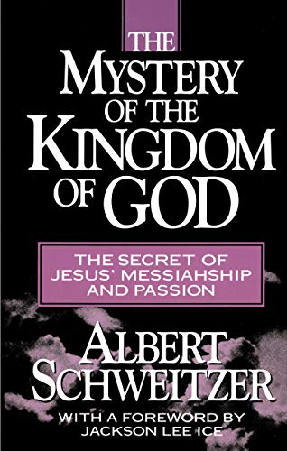 9780879752941: The Mystery of the Kingdom of God