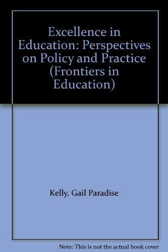 9780879752965: Excellence in Education: Perspectives on Policy and Practice (Frontiers in Education)