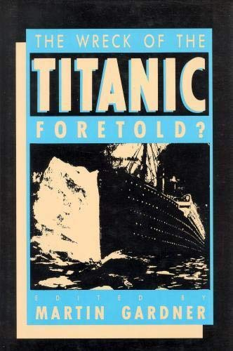 9780879753214: Wreck of the Titanic Foretold?
