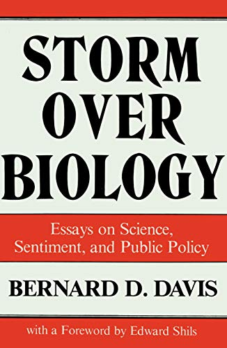 Storm Over Biology: Essays on Science, Sentiment, and Public Policy