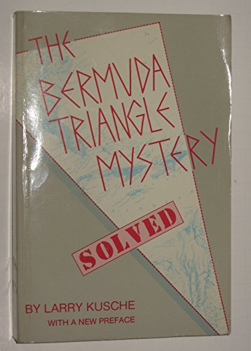 9780879753306: THE BERMUDA TRIANGLE MYSTERY- SOLVED