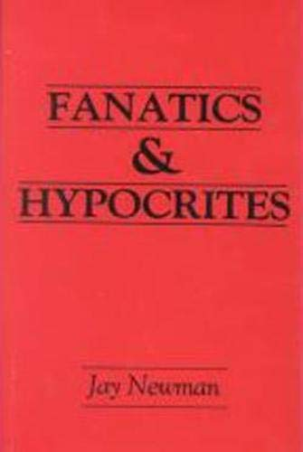 9780879753481: Fanatics and Hypocrites (Frontiers of Philosophy)