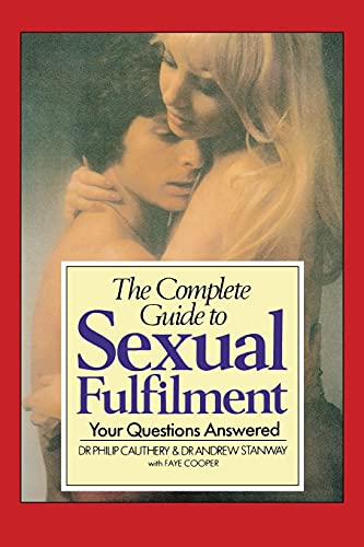 9780879753566: The Complete Guide to Sexual Fulfillment: Your Questions Answered.
