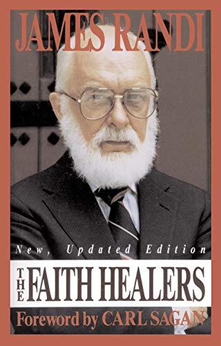 9780879753696: The Faith Healers