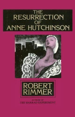 Resurrection of Anne Hutchinson, The: Rimmer, Robert