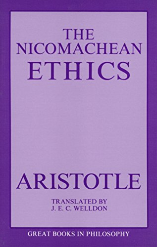 The Nicomachean Ethics: Aristotle; Translated By Welldon, J. E. C.
