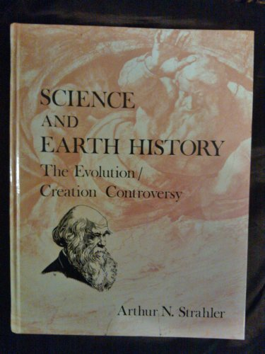 9780879754143: Science and Earth History: The Evolution/Creation Controversy