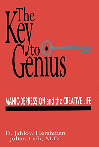 9780879754372: The Key to Genius/Manic-Depression and the Creative Life
