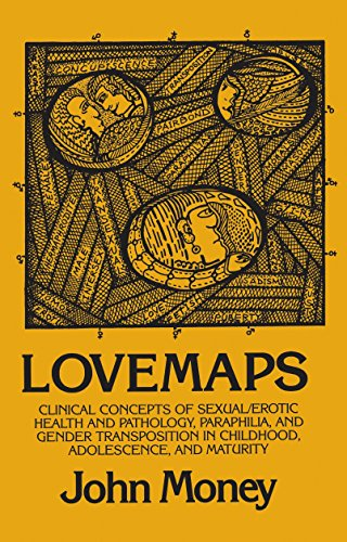 9780879754563: Lovemaps: Clinical Concepts of Sexual/Erotic Health and Pathology, Paraphilia, and Gender Transposition in Childhood, Adolescence, and Maturity