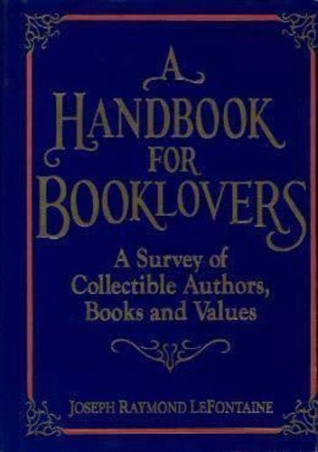 A Handbook for Booklovers: Lefontaine, Joseph R.