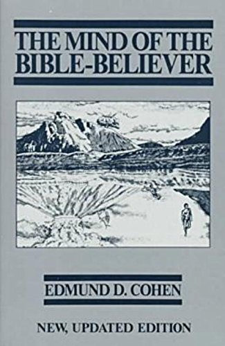 The Mind of the Bible-Believer (New Updated Edition)
