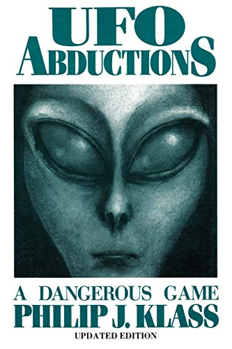 Ufo Abductions: A Dangerous Game