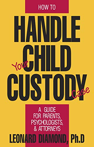 9780879755430: How to Handle Your Child Custody Case