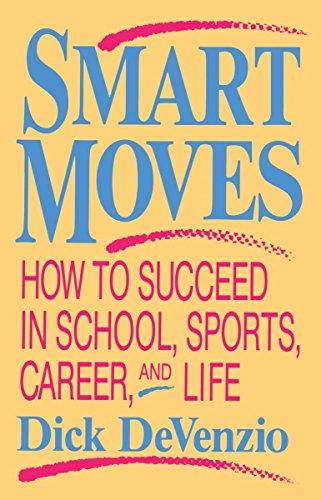 Smart Moves (0879755466) by Dick Devenzio