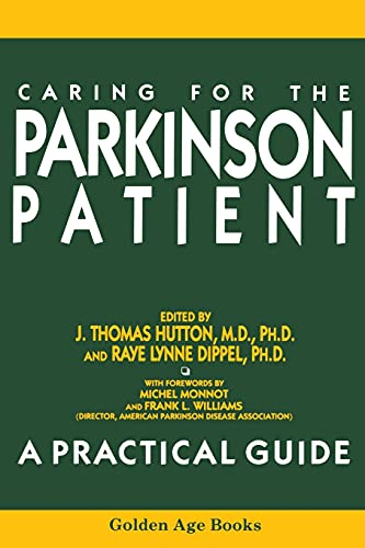 Caring for the Parkinson Patient (Golden Age: Dippel, Raye L.