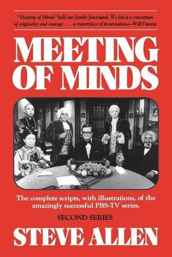9780879755652: Meeting of Minds: The Complete Scripts, with Illustrations, of the Amazingly Successful PBS-TV Series, Second Series