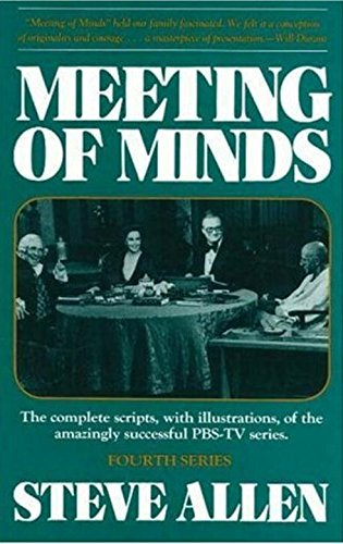 9780879755676: Meeting of Minds: The Complete Scripts, with Illustrations, of the Amazingly Successful PBS-TV Series, Fourth Series