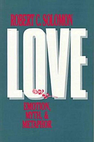 9780879755690: Love: Emotion, Myth, and Metaphor