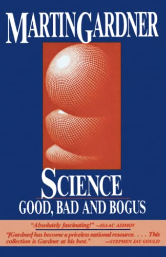 9780879755737: Science: Good, Bad and Bogus