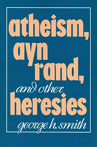 9780879755775: Atheism, Ayn Rand, and Other Heresies