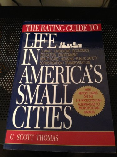 9780879755997: The Rating Guide to Life in America's Small Cities (NEW RATING GUIDE TO LIFE IN AMERICA'S SMALL CITIES)
