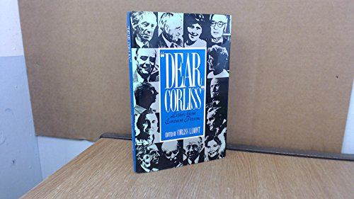 Dear Corliss Letters from Eminent Persons: Lamont, Corliss, (Edited) *Author SIGNED!*