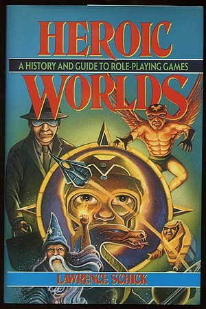 9780879756529: Heroic Worlds: A History and Guide to Role-Playing Games