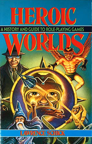 9780879756536: Heroic Worlds: A History and Guide to Role-Playing Games
