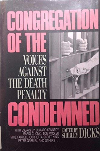 Congregation of the Condemned; Voices Against the Death Penalty