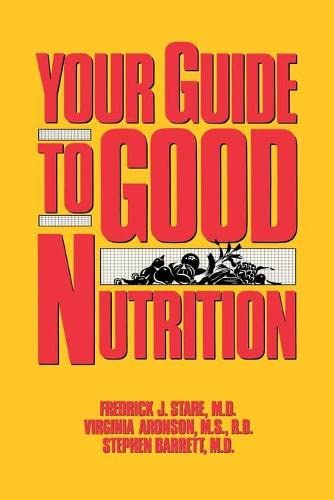 9780879756925: Your Guide to Good Nutrition