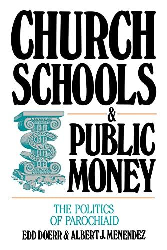 9780879757083: Church Schools and Public Money