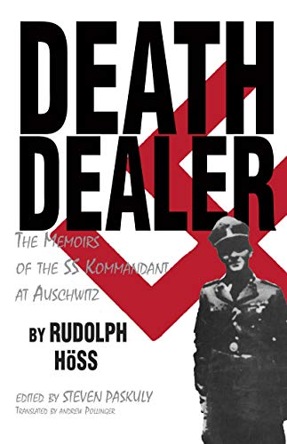 9780879757144: Death Dealer: The Memoirs of the SS Kommandant at Auschwitz