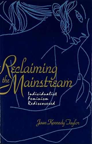 Reclaiming the Mainstream: Joan Kennedy Taylor
