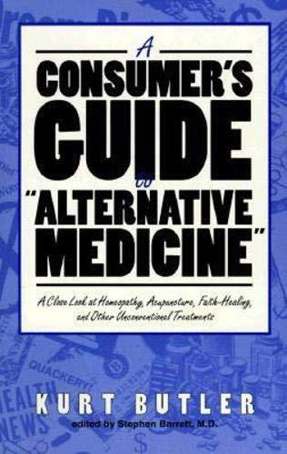 Consumer's Guide to Alternative Medicine (Consumer Health Library): Kurt Butler