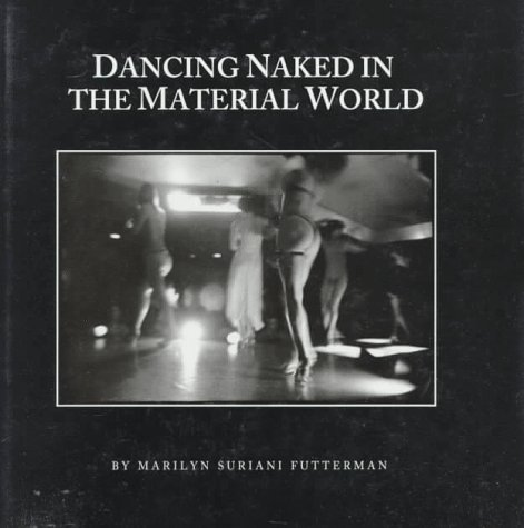 9780879757373: Dancing Naked in the Material World