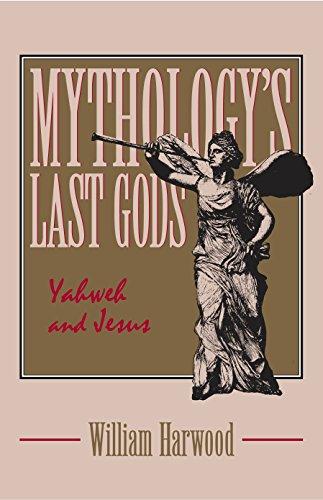 9780879757427: Mythology's Last Gods: Yahweh and Jesus