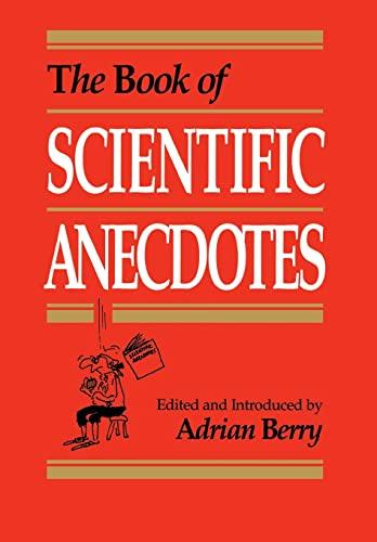 The Book of Scientific Anecdotes: Adrian Berry
