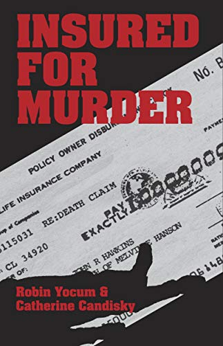 9780879758424: Insured for Murder