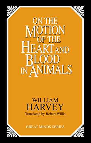 9780879758547: On the Motion of the Heart and Blood in Animals (Great Minds Series)