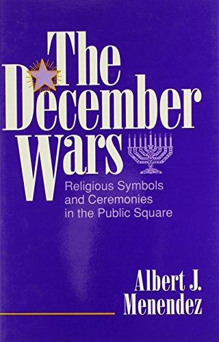 The December Wars: Menendez, Albert J.