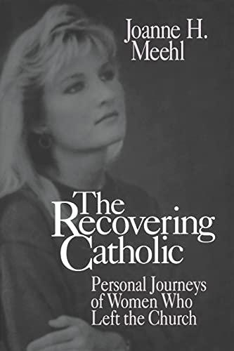 9780879759278: The Recovering Catholic