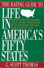The Rating Guide to Life in America's Fifty States: Thomas, G Scott