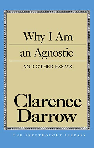 9780879759407: Why I Am An Agnostic and Other Essays (Freethought Library)