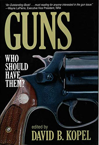 9780879759582: Guns: Who Should Have Them?