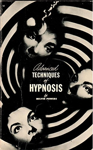 9780879800024: Advanced Techniques of Hypnosis