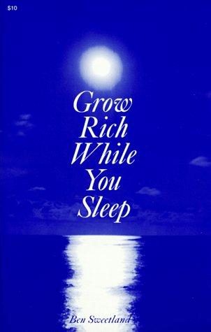 9780879800383: Grow Rich While You Sleep