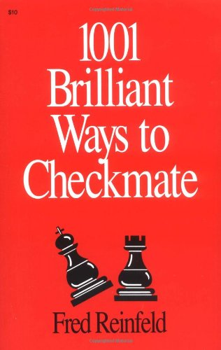 9780879801106: 1001 Brilliant Ways to Checkmate (Chess lovers' library)